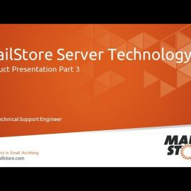 MailStore Server Product Video – Part 3: Technology Insights